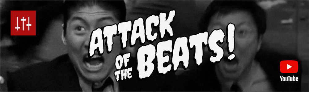 Attack of the Beats!