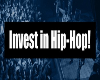 Hip Hop Needs An Investment