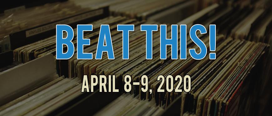 Beat This! - April 8-9, 2020